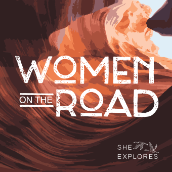 Van Travel Podcast - Women On The Road - She Explores